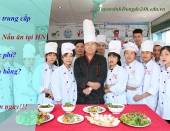 Học trung cấp nghề nấu ăn ở đâu? Học phí thế nào? Có cấp chứng chỉ nghề nấu ăn cho người đi làm ?