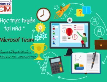 Học trực tuyến tại nhà qua phần mềm mạng Microsof Teams